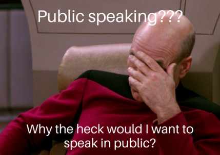 why-the-heck-would-i-want-to-speak-in-public
